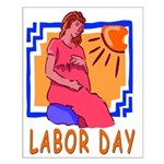 Maternity Labor Day Small Poster