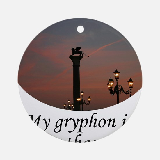My grphyon is bigger than yours Ornament (Round)