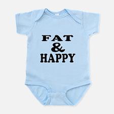 Fat happy shirt Infant Bodysuit