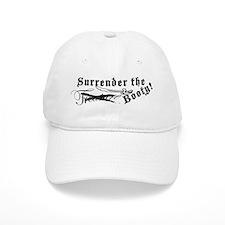 Surrender The Booty! Baseball Cap