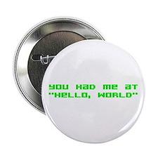 "Hello World 2.25"" Button"