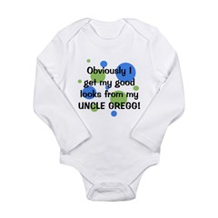 Good Looks From Uncle GREGG Long Sleeve Infant Bod
