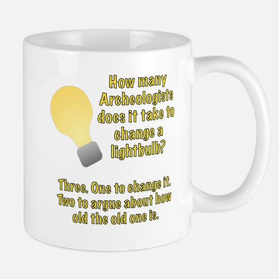 Archeologist lightbulb joke Mug