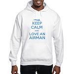 Keep Calm and Love an Airman Hooded Sweatshirt