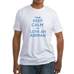 Keep Calm and Love an Airman Fitted T-Shirt