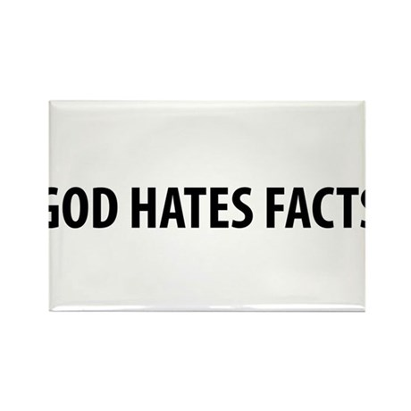 God Hates Facts Rectangle Magnet