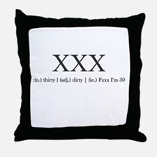 Dirty Thirty Throw Pillow