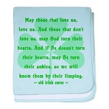 Irish Curse - May Those That Love Us baby blanket