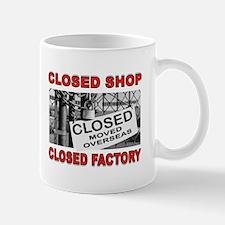 CLOSED FACTORY Mug
