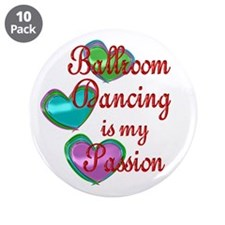 """Ballroom Passion 3.5"""" Button (10 pack)"""