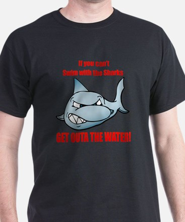 Get outa the water T-Shirt