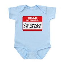 Smartass Name Tag Infant Bodysuit