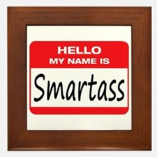 Smartass Name Tag Framed Tile