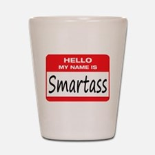 Smartass Name Tag Shot Glass