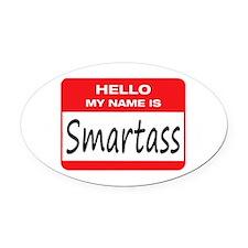 Smartass Name Tag Oval Car Magnet