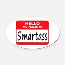 Smartass Name Tag Oval Car Magnet
