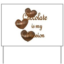 Chocolate Passion Yard Sign