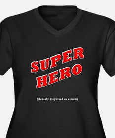 Super Hero Cleverly Disguised as a Mom Women's Plu