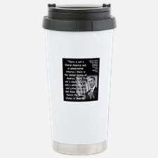 Obama America Quote 2 Travel Mug