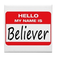 Believer Name Tag Tile Coaster