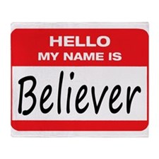 Believer Name Tag Throw Blanket