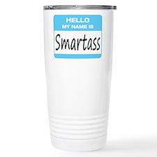 Smartass Name Tag Travel Mug