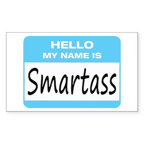Smartass Name Tag Sticker (Rectangle)