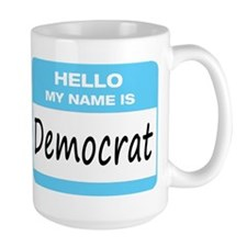Democrat Name Tag Mug