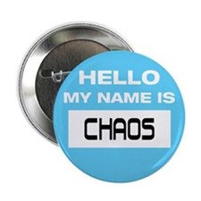 "Chaos Name Tag 2.25"" Button"