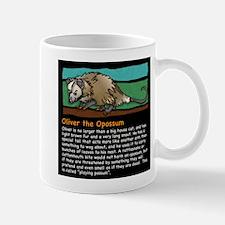Oliver the Opossum Mug