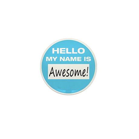 Awesome Name Tag Mini Button