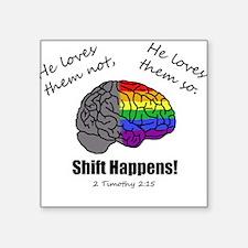 Shift Happens - for light shirts - front Square St