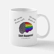 Shift Happens - for light shirts - front Mug