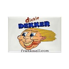 Dickie Dekker Rectangle Magnet (10 pack)