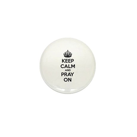 Keep calm and pray on Mini Button (100 pack)