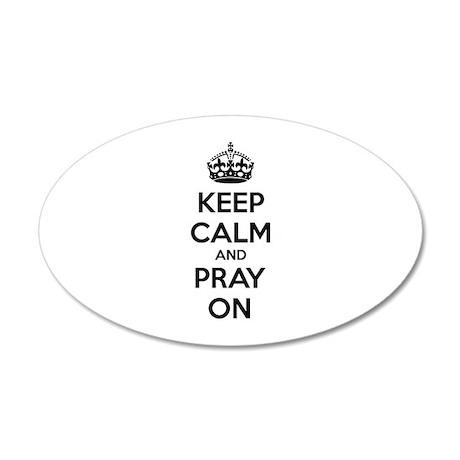 Keep calm and pray on 38.5 x 24.5 Oval Wall Peel