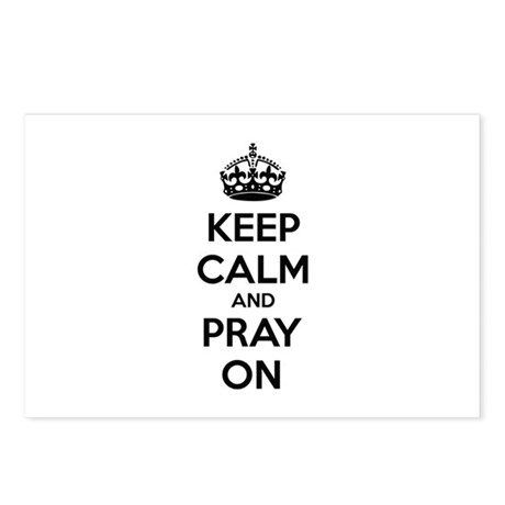 Keep calm and pray on Postcards (Package of 8)