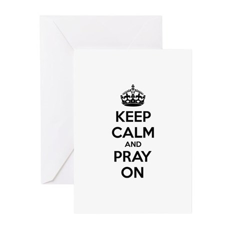 Keep calm and pray on Greeting Cards (Pk of 10)