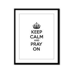 Keep calm and pray on Framed Panel Print