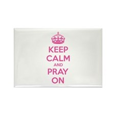Keep calm and pray on Rectangle Magnet