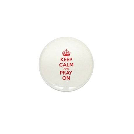 Keep calm and pray on Mini Button (10 pack)