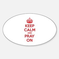 Keep calm and pray on Sticker (Oval)