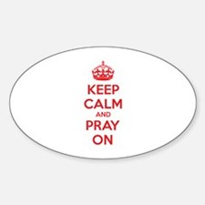 Keep calm and pray on Decal