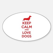 Keep calm and love dogs Decal