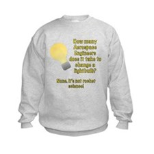 Aerospace Engineer Lightbulb Joke Sweatshirt