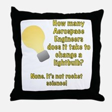 Aerospace Engineer Lightbulb Joke Throw Pillow