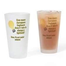 Aerospace Engineer Lightbulb Joke Drinking Glass