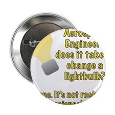 "Aerospace Engineer Lightbulb Joke 2.25"" Button"