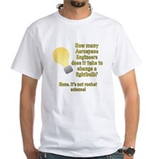 Aerospace Engineer Lightbulb Joke Shirt