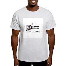 I Hate Medicare Ash Grey T-Shirt